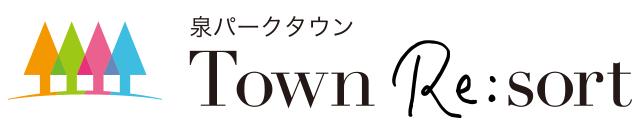 泉パークタウン TOWN Re:sort