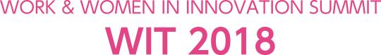 WORK & WOMEN IN INNOVATION SUMMIT WIT 2018